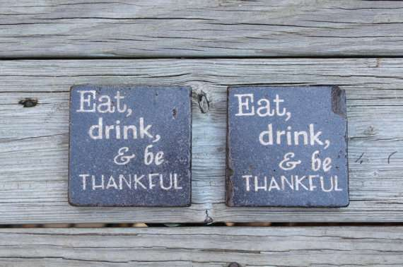 Eat Drink Be Thankful
