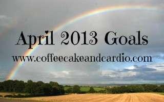 April 2013 Goals
