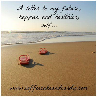 Dear Happier and Healthier Ashley
