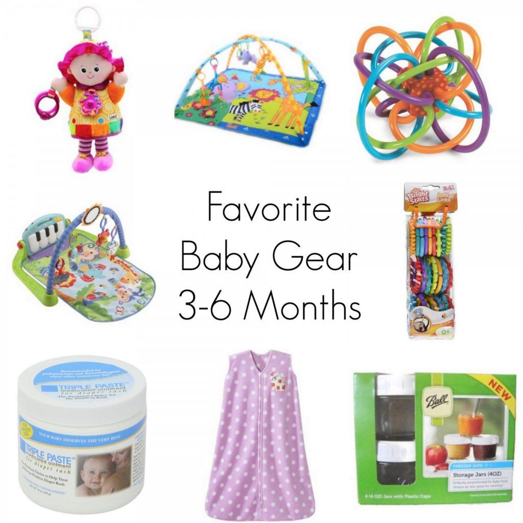Favorite Baby Gear 3-6 months