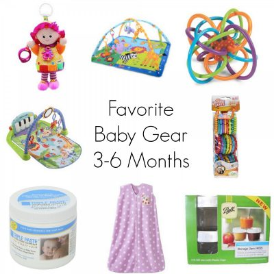 Favorite Baby Gear 3-6 Months