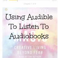 Using Audible to Listen to Audiobooks