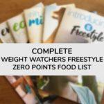 Complete Weight Watchers Freestyle Zero Points Food List