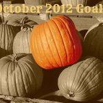 October 2012 Goals
