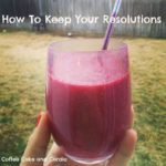 How to Keep Your Resolutions