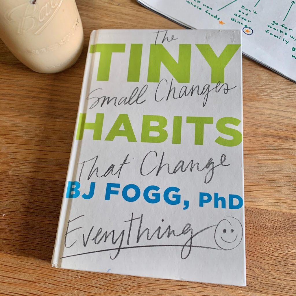 Tiny Habits BJ Fogg